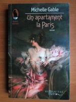 Anticariat: Michelle Gable - Un apartament la Paris