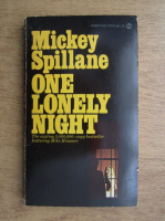 Anticariat: Mickey Spillane - One lonely night