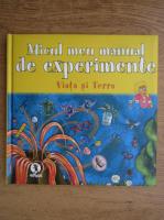 Anticariat: Micul meu manual de experimente. Viata si Terra