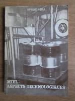 Miel. Aspects technologiques