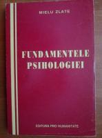 Mielu Zlate - Fundamentele psihologiei