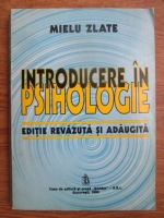 Anticariat: Mielu Zlate - Introducere in psihologie