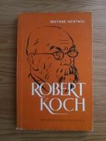 Anticariat: Miethke Hertwig - Robert Koch