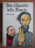 Miguel de Cervantes - Don Chisciotte della Mancia