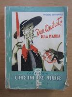Miguel de Cervantes - Don Quihote de la Mancia