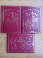 Miguel de Cervantes - Don Quijote (3 volume)