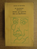 Miguel de Cervantes - El ingenioso hidalgo Don Quijote de la Mancha