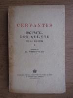 Miguel de Cervantes - Iscusitul Don Quijote de la Mancha (volumul 1, 1944)