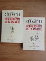 Miguel de Cervantes - L'ingenieux Hidalgo. Don Quichotte de la Manche (2 volume)