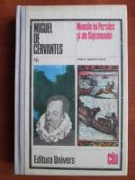 Miguel de Cervantes - Muncile lui Persiles si ale Sigismundei