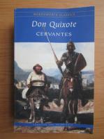 Miguel de Cervantes Saavedra - Don Quixote