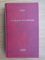 Miguel de Cervantes Saavedra - Iscusitul hidalgo Don Quijote de La Mancha (volumul 1)