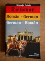 Mihaela Belcin - Dictionar roman-german, german-roman