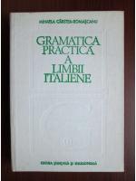 Mihaela Carstea-Romascanu - Gramatica practica a limbii italiene
