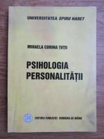 Mihaela Corina Tutu - Psihologia personalitatii
