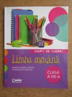 Anticariat: Mihaela Daniela Cirstea - Limba romana, caiet de lucru, clasa a VIII-a