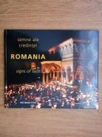 Anticariat: Mihaela Dimbean - Semne ale credintei. Romania (editie bilingva, romana si engleza)