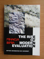 Mihaela Irimia - The rise of modern evaluation