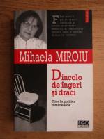 Anticariat: Mihaela Miroiu - Dincolo de ingeri si draci