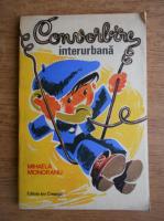 Anticariat: Mihaela Monoranu - Convorbire interurbana