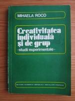 Mihaela Roco - Creativitatea individuala si de grup. Studii experimentale