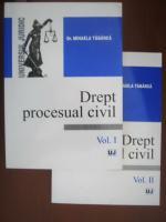 Anticariat: Mihaela Tabarca - Drept procesual civil (2 volume)