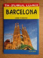 Mihaela Victoria Munteanu - Barcelona. Ghid turistic