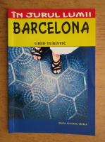 Mihaela Victoria Munteanu - Barcelona, ghid turistic