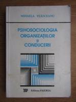 Anticariat: Mihaela Vlasceanu - Psihosociologia organizatiilor si conducerii