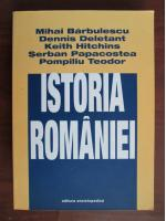 Mihai Barbulescu, Dennis Deletant, Keith Hitchins, Serban Papacostea, Pompiliu Teodor - Istoria Romaniei