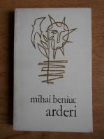 Anticariat: Mihai Beniuc - Arderi