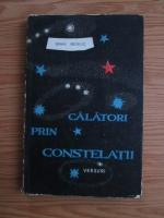 Anticariat: Mihai Beniuc - Calatori prin constelatii. Versuri