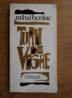 Anticariat: Mihai Beniuc - Turn de veghe. Poezii