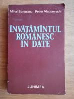 Mihai Bordeianu, Petru Vladcovschi - Invatamantul romanesc in date