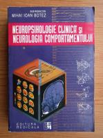 Anticariat: Mihai Botez - Neuropsihologie clinica si neurologia comportamentului