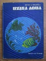 Anticariat: Mihai C. Bacescu - Uzina Aqua