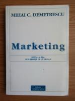 Anticariat: Mihai C. Demetrescu - Marketing