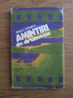 Anticariat: Mihai C. Vornicu - Amintiri de drumetie