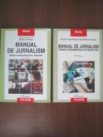 Anticariat: Mihai Coman - Manual de jurnalism. Tehnici fundamentale de redactare (2 volume)