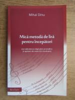 Mihai Dinu - Mica metoda de lira pentru incepatori