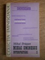 Mihai Dragan - Mihai Eminescu. Interpretari