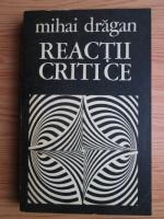 Mihai Dragan - Reactii critice
