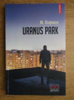 Mihai Dutescu - Uranus park