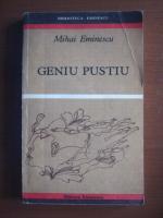 Anticariat: Mihai Eminescu - Geniu pustiu