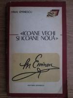 Mihai Eminescu - Icoane vechi si icoane noua (pagini de ziar)