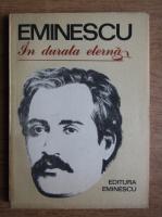Anticariat: Mihai Eminescu - In durata eterna