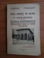 Mihai Eminescu, Ion Creanga, Simion Mehedinti - Scoala Romaneasca. Articole politice, Amintiri din copilarie, Alta crestere (1941)