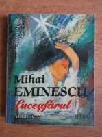 Mihai Eminescu - Luceafarul. Antume