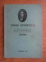 Mihai Eminescu - Luceafarul, centenar