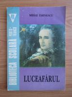 Mihai Eminescu - Luceafarul (volumul 1)